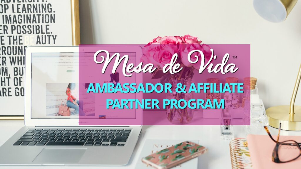 Mesa de Vida Ambassador & Affiliate Program graphic