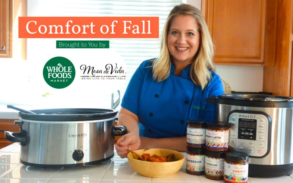 Comfort of Fall recipe series with Chef Kirsten and Instant Pot and Slow cooker sauces